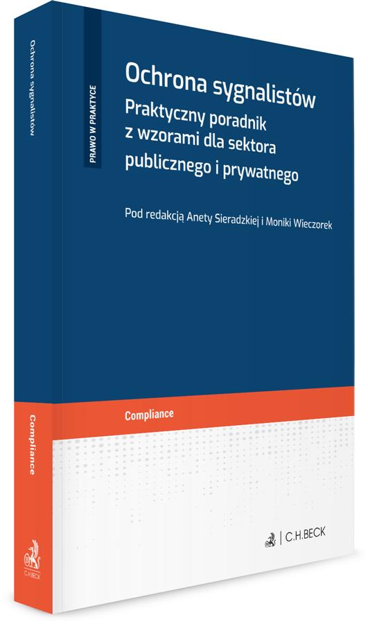 20243-ochrona-sygnalistow-praktyczny-poradnik-z-wzorami-dla-sektora-publicznego-i-prywatnego-aneta-sieradzka-1